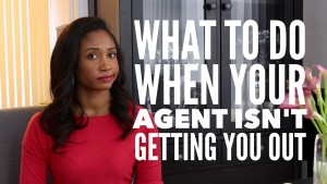 What To Do When Your Agent Isn't Getting You Out | The Workshop Guru