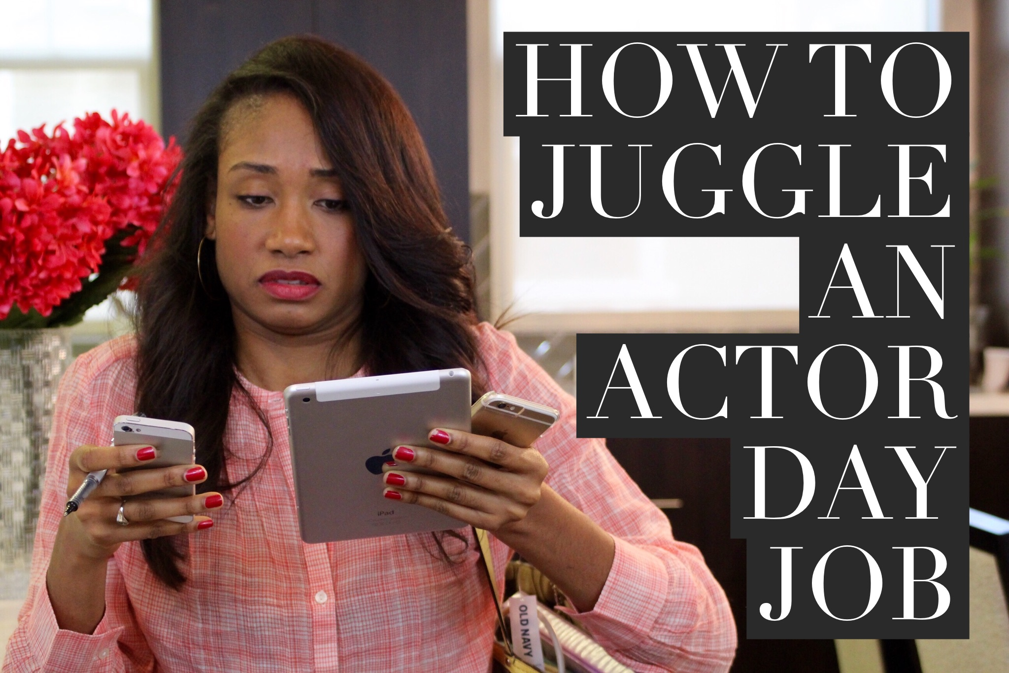 How To Juggle A Day Job With Your Acting Career | The Workshop Guru