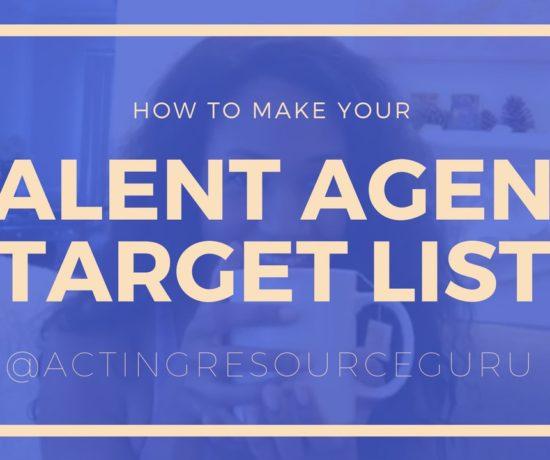 How To Make Your Agent Target List   Acting Resource Guru   Ajarae Coleman