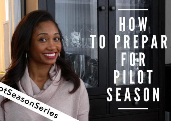 Prepping For Pilot Season 2019!